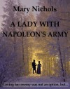 A Lady with Napoleon's Army - Mary Nichols