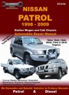 Nissan Patrol 1998 to 2009 Vehicle Repair Manual - Max Ellery