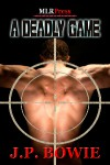A Deadly Game (A Nick Fallon Investigation, #1) - J.P. Bowie