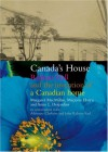 Canada's House: Rideau Hall and the Invention of a Canadian Home - Margaret MacMillan, Marjorie Harris, Anne L. Desjardins, Adrienne Clarkson, John Ral