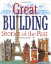 Great Building Stories of the Past - Peter Kent