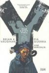 Y: The Last Man - The Deluxe Edition Book One - Brian K. Vaughan, Pia Guerra, José Marzán Jr.