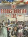 The Reconstruction Era - Katie Marsico