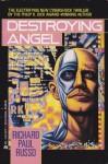 Destroying Angel - Richard Paul Russo