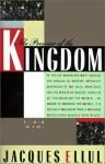 The Presence of the Kingdom - Jacques Ellul, Daniel B. Clendenin, William Stringfellow, Olive Wyon