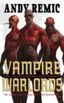 Vampire Warlords - Andy Remic