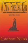 A Zen Firecracker: Selected Haiku - Graham Nunn