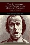 The Expression of the Emotions in Man and Animals - Charles Darwin, Brian Regal