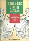 Mala Noche y Parir Hembra - Angélica Gorodischer
