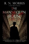 The Mannequin House - R.N. Morris