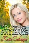 Teaching Patience - Katie Crabapple