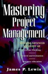 Mastering Project Management - James Lewis
