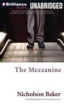 The Mezzanine - Nicholson Baker, David LeDoux
