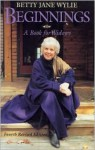 Beginnings: A Book for Widows - Betty Jane Wylie