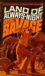 Land of Always-Night - Kenneth Robeson, W. Ryerson Johnson, Lester Dent