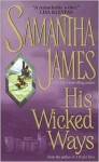 His Wicked Ways - Samantha James