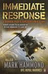 Immediate Response. Mark Hammond as Told to Clare Macnaughton - Mark Hammond