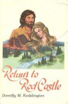 Return to Red Castle - Dorothy M. Keddington