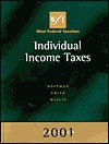 West Federal Taxation 2001 Edition: Individual Income Taxes - William Hoffman, James E. Smith, Eugene Willis, Smith Willis Hoffman