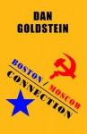 Boston / Moscow Connection - Daniel Goldstein