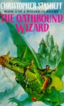 The Oathbound Wizard (Book 2 Of Wizard In Rhyme) - Christopher Stasheff