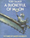 A Bucketful Of Moon - Toby Talbot