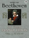 Six Great Piano Trios in Full Score - Ludwig van Beethoven