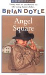 Angel Square - Brian Doyle