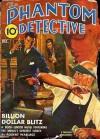 The Phantom Detective - Billion-Dollar Blitz - December, 1942 40/2 - Robert Wallace
