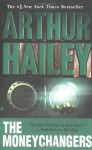 The Moneychangers - Arthur Hailey