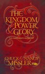 The Kingdom, Power, & Glory: The Overcomer's Handbook (The Kingdom, Power & Glory) - Chuck Missler, Nancy Missler
