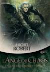 L'Ange du Chaos - Michel Robert, Julien d' Hem