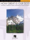 HOW GREAT IS OUR GOD PHILLIP KEVEREN SERIES BIG NOTE PIANO (Hal Leonard Big-Note Piano) - Phillip Keveren