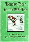 Holiday Cheer for the 19th Hole - S. Claus, Jack Kreismer, Russ Edwards