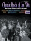 Classic Rock of the '90s: Alternative, Modern and Unplugged: Classic Rock Series - Alfred A. Knopf Publishing Company, Warner Brothers Publications
