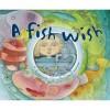 Fish Wish - Fay Robinson