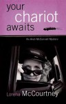 Your Chariot Awaits: An Andi McConnell Mystery - Lorena McCourtney