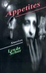 Appetites - Lynda Schor