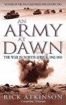 An Army At Dawn - Rick Atkinson