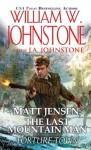 Matt Jensen, The Last Mountain Man: Torture Town - William W. Johnstone, J.A. Johnstone