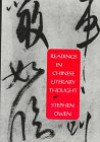 Readings in Chinese Literary Thought (Harvard-Yenching Institute Monograph Series , No 30) - Stephen Owen