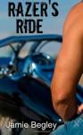 Razer's Ride (The Last Riders) (Volume 1) - Jamie Begley