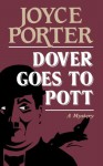 Dover Goes to Pott - Joyce Porter