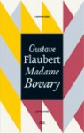 Madame Bovary - Gustave Flaubert, Maria Luisa Spaziani, Giuseppe Gallo