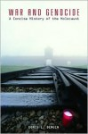 War and Genocide: A Concise History of the Holocaust - Doris L. Bergen