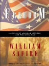 Freedom, Part 1: A Novel of Abraham Lincoln and the Civil War - William Safire, Jeff Riggenbach