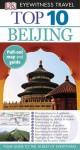 Top 10 Beijing (EYEWITNESS TOP 10 TRAVEL GUIDE) - Andrew Humphreys