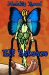 Elf Esteem - Nobilis Reed, Siol naTine