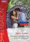 Mills & Boon : Exposed: Misbehaving With The Magnate (Hot Bed of Scandal) - Kelly Hunter