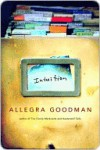 Intuition Intuition Intuition - Allegra Goodman